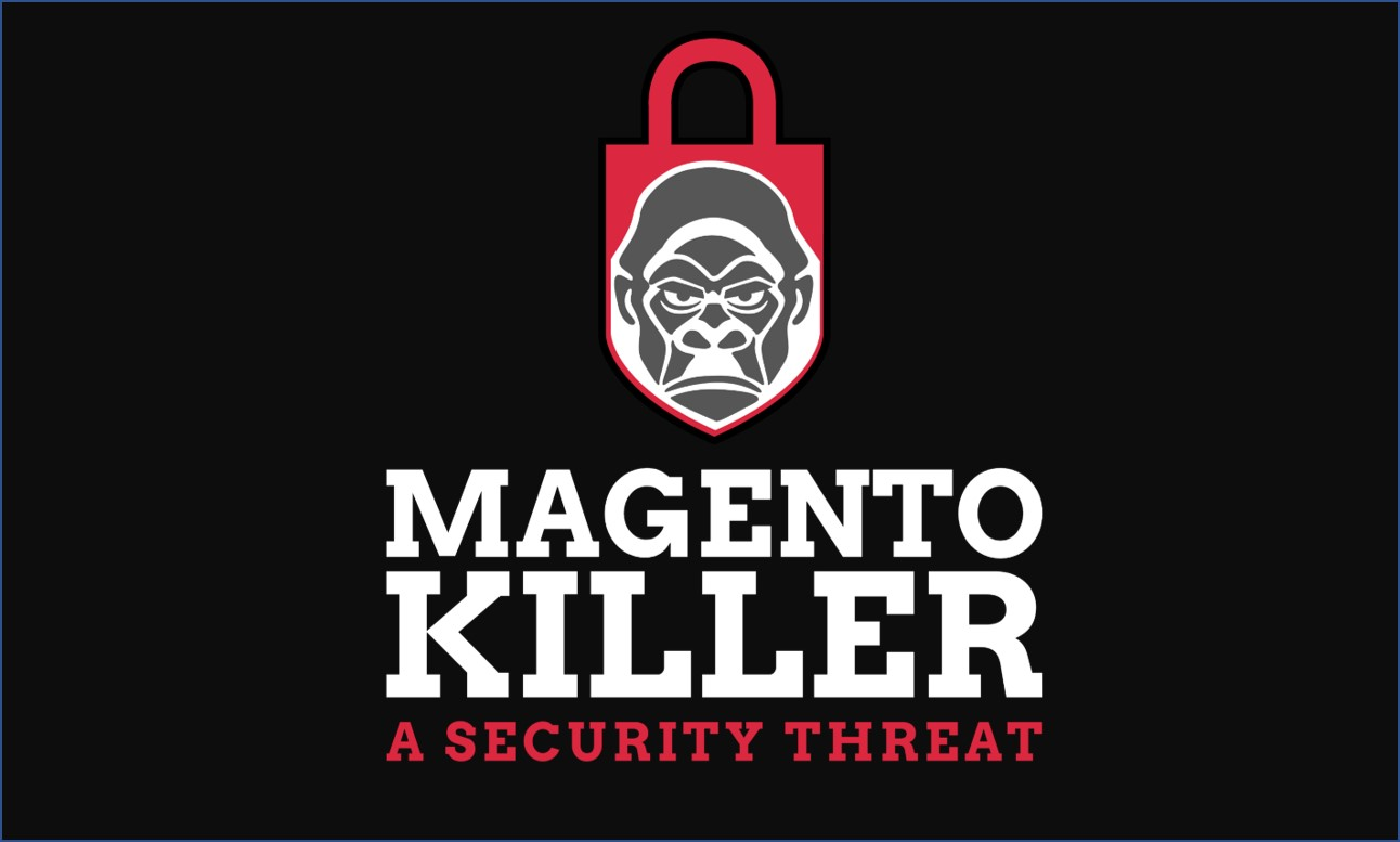 Magento Killer - A new Security threat that steals payments Info