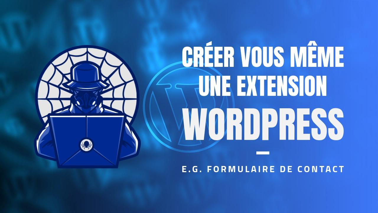 Création d'extensions WordPress - Développement d'un code Court pour afficher l'extension sur les pages
