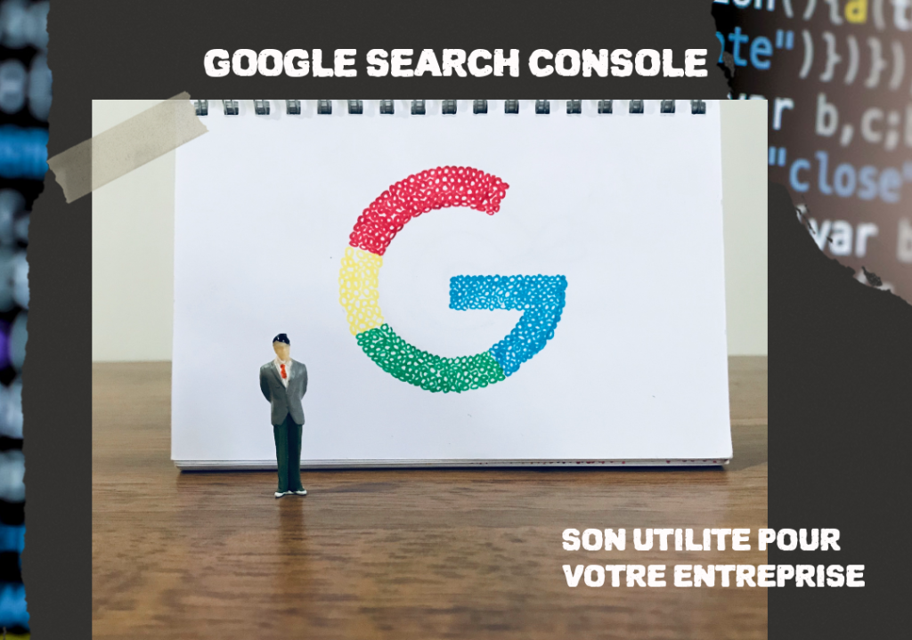 Google Search Console and its usefulness for your business