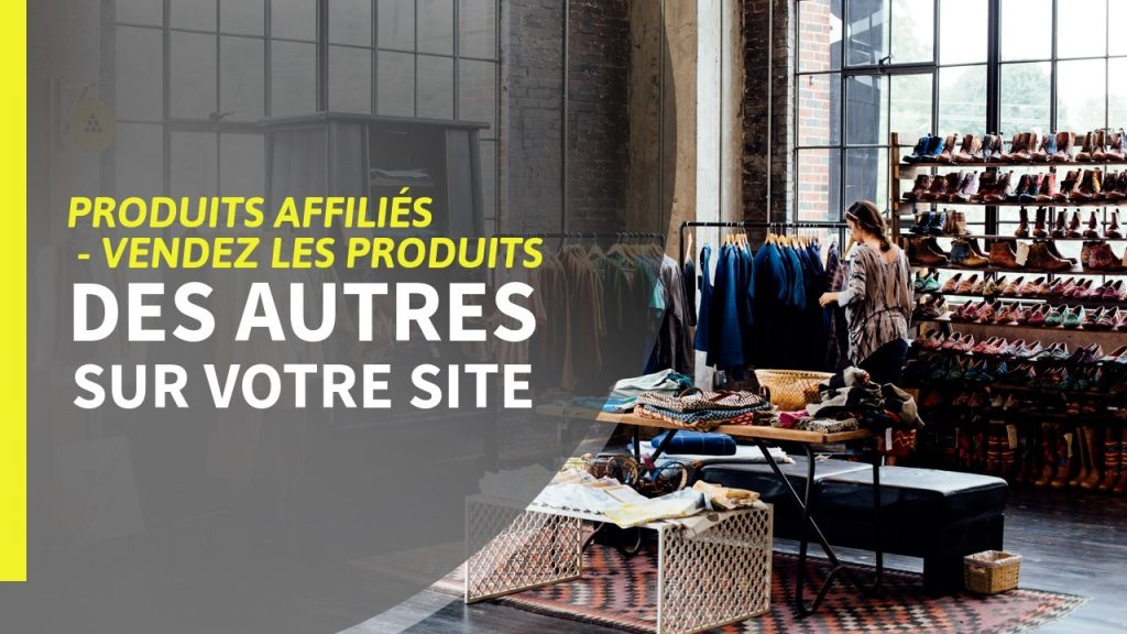 How to start a business of selling affiliate products? Some reference solutions